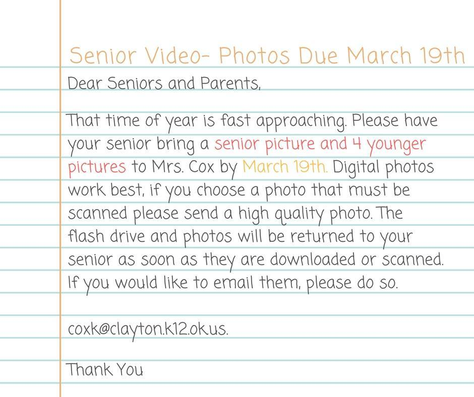 Senior Video Photos Due March 19th